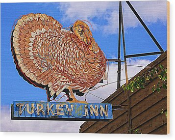 Turkey Inn Wood Print by Ron Regalado
