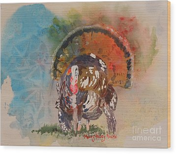 Turkey Time Wood Print by Mary Haley-Rocks