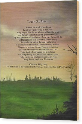 Twenty Six Angels Wood Print by Ricky Haug