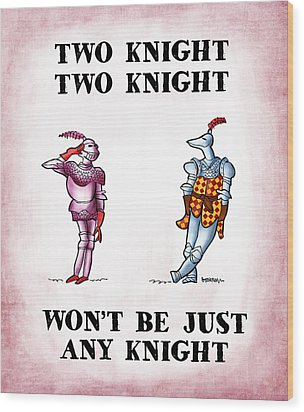 Two Knight Two Knight Wood Print by Mark Armstrong