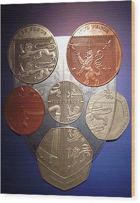 Two Pence Five Pence Ten Pence Wood Print by Cathy Shiflett