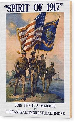 U. S. Marines Spirit Of 1917 Wood Print by Daniel Hagerman