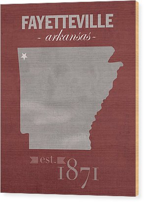 University Of Arkansas Razorbacks Fayetteville College Town State Map Poster Series No 013 Wood Print by Design Turnpike