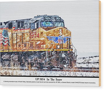 Up 5854 In The Snow With Description Wood Print by Bill Kesler