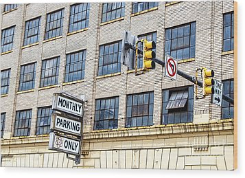 Urban Garage Monthly Parking Only Wood Print by Janice Rae Pariza