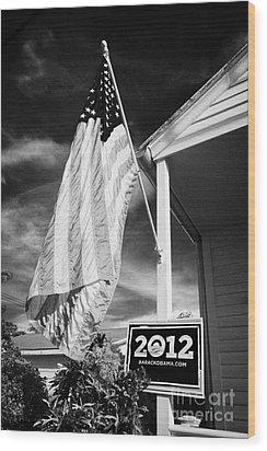 Us Flag Flying And Barack Obama 2012 Us Presidential Election Poster Florida Usa Wood Print by Joe Fox