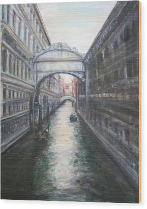 Venice Bridge Of Sighs - Original Oil Painting Wood Print by Quin Sweetman