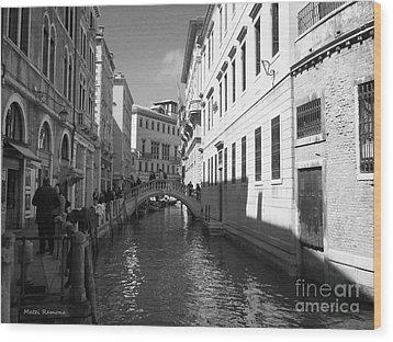 Venice Series 4 Wood Print by Ramona Matei