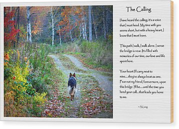 Version Two The Calling Wood Print