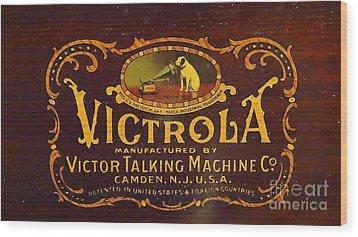 Victor Victrola Label Wood Print