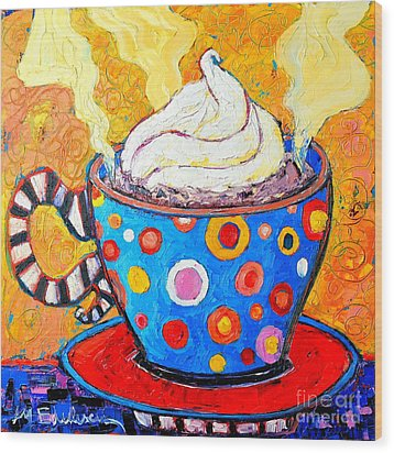 Viennese Cappuccino Whimsical Colorful Coffee Cup Wood Print by Ana Maria Edulescu