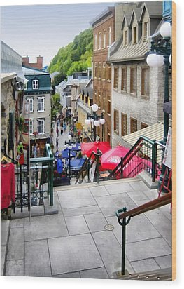 View From The Stairs Old Quebec City  Wood Print by Ann Powell