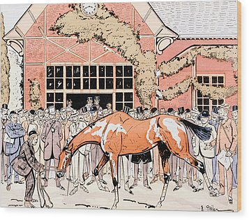 Viewing The Racehorse In The Paddock Wood Print by Thelem