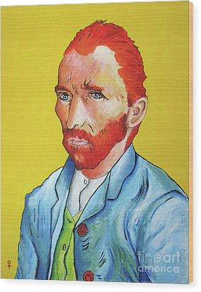 Vincent Van Gogh Wood Print by Venus