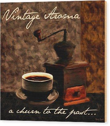 Vintage Aroma Wood Print by Lourry Legarde