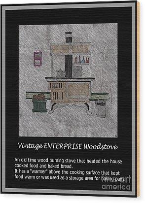 Vintage Enterprise Woodstove Wood Print by Barbara Griffin