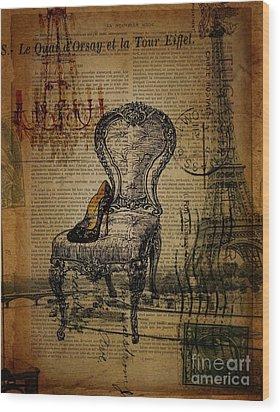 Vintage Lace Stiletto Rococo Chair Chandelier Paris Eiffel Tower Wood Print by Cranberry Sky