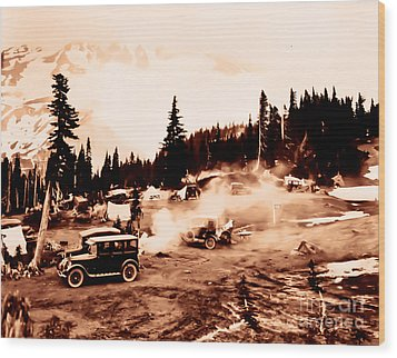 Vintage Mount Rainier Cars And Camp Grounds Early 1900 Era... Wood Print