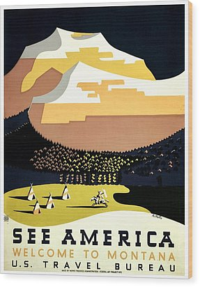 Vintage Poster - Montana Wood Print by Benjamin Yeager