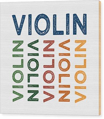 Violin Cute Colorful Wood Print by Flo Karp