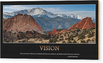 Vision - Inspirational Wood Print by Gregory Ballos