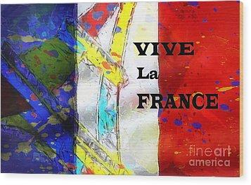 Vive La France Wood Print by Brian Raggatt