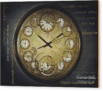 Vulnerant Omnes Ultima Necat  Wood Print