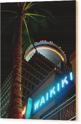 Waikiki Nightlife Wood Print