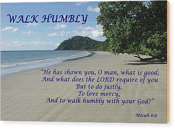 Walk Humbly With Your God Wood Print