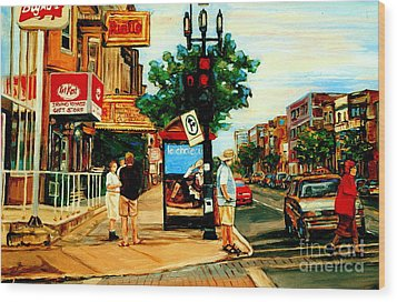 Walking Past Rialto And The Kit Kat Gift Shop Towards Pascals On Blvd. Park Avenue Montreal Scenes Wood Print by Carole Spandau