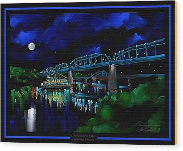 Walnut Street Bridge - Chattanooga Landmark Series - # 1 Wood Print by Steven Lebron Langston
