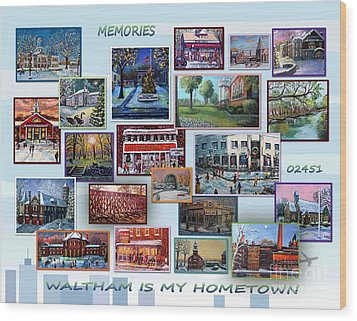 Waltham Is My Hometown Wood Print