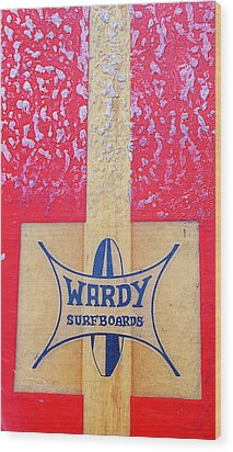 Wardy Surfboards Wood Print by Ron Regalado