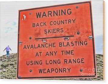 Warning Wood Print