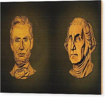 Washington And Lincoln Wood Print by David Dehner