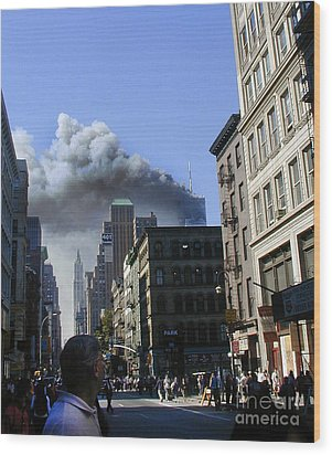 Wood Print featuring the digital art Watching North Tower Burning by Steven Spak