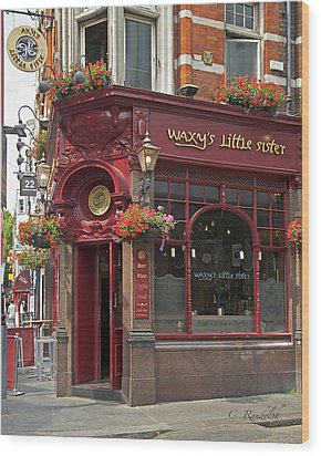 Waxy's Little Sister Pub Wood Print by Cheri Randolph