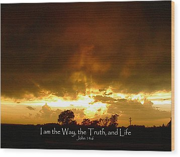 Way Truth Life Wood Print