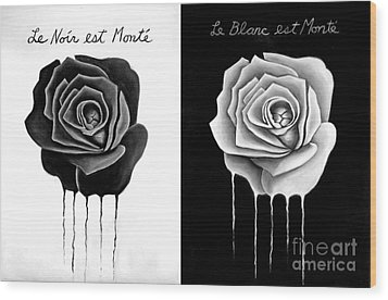 Weeping Black And White Roses Wood Print by Darrell Ross