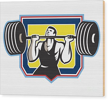 Weightlifter Lifting Heavy Barbell Retro Wood Print by Aloysius Patrimonio