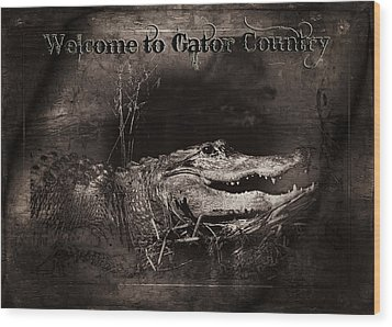 Welcome To Gator Country Wood Print