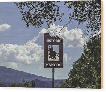 Welcome To Mancos Colorado Sign Wood Print by Karen Stephenson