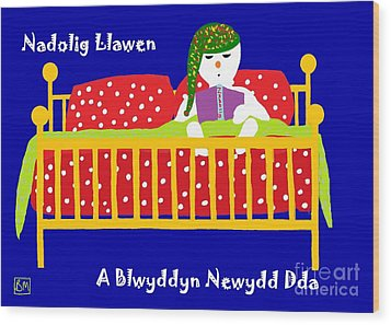 Welsh Snowman Bedtime  Wood Print by Barbara Moignard