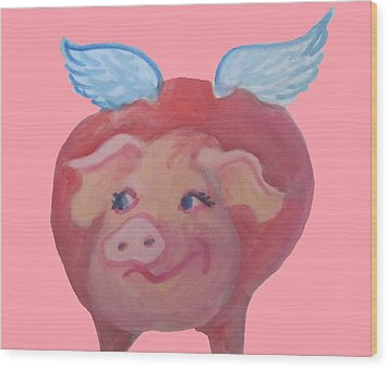 When Pigs Fly Wood Print by Cherie Sexsmith