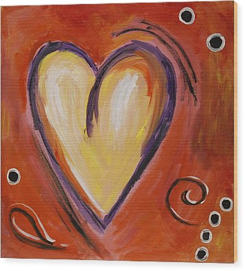 Whimsical  Abstract Art - With All My Heart Wood Print by Karyn Robinson
