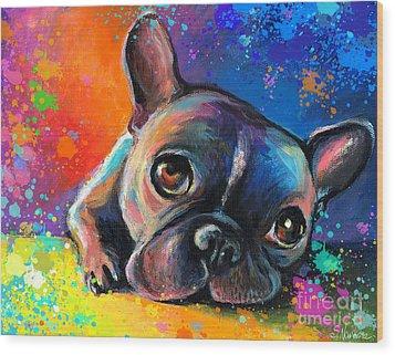 Whimsical Colorful French Bulldog  Wood Print by Svetlana Novikova