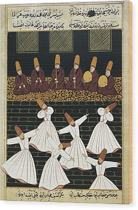 Whirling Dervishes 16th C.. Ottoman Wood Print by Everett