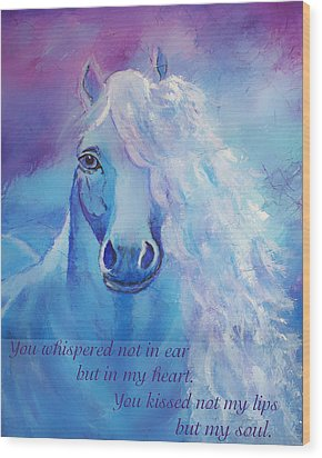 Whispers To My Heart Wood Print by The Art With A Heart By Charlotte Phillips