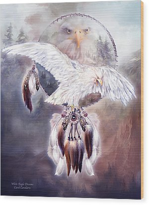 White Eagle Dreams 2 Wood Print by Carol Cavalaris