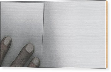 White Paper Dirty Fingers Wood Print by Bob RL Evans